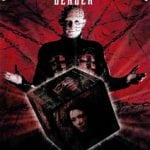 THE HELLRAISER LEGACY: By Ross Hughes  PART II