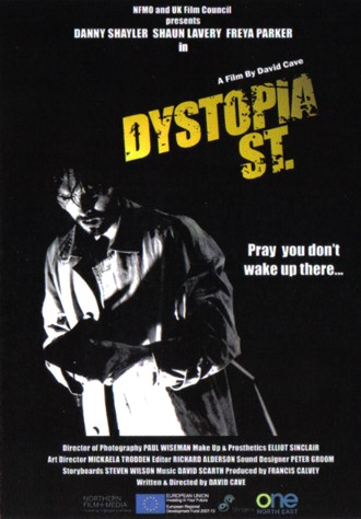Dystopia Street directed by David Cave