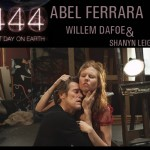 First trailer arrives for Abel Ferrara's apocalyptic love story '4:44 Last Day on Earth'