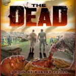 SURVIVING 'THE DEAD' - New Book Detailing the Making of 2011's Hit Zombie Film By Howard J. Ford