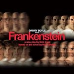 Danny Boyle's stage play of 'Frankenstein' returns to UK cinemas this summer!
