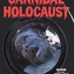 Cannibal Holocaust (AKA Cannibal Massaker) (1979)