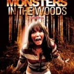 Monsters in the Woods (2012)