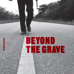 BEYOND THE GRAVE [2010]