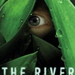 """The River: Episode 8 """"Row, Row, Row Your Boat"""" (contains spoilers)"""