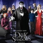 DARK SHADOWS: in cinemas now