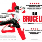 Hit Documentary I AM BRUCE LEE To Open in UK cinemas 20th July 2012