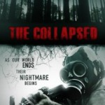The Collapsed (2011): Released 11th June on DVD