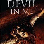 THE DEVIL IN ME - On DVD and Download 9th July 2012