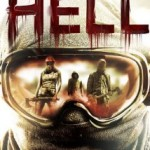 Hell (2011): Released 2nd July on DVD & Bluray