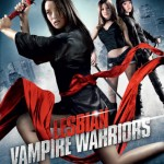 LESBIAN VAMPIRE WARRIORS Slaying It's Way To DVD on 25th June 2012