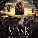 Mask Maker (2010): Out now on DVD