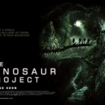 THE DINOSAUR PROJECT: released August 10th in Empire cinemas