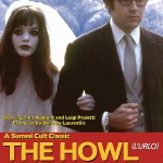 THE HOWL [1968]  Available on DVD from Cult Epics  [HCF REWIND]