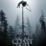 The Lost Coast Tapes (2012): Released 3rd September on DVD