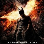 The Dark Knight Rises: Released 20th July in cinemas