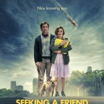SEEKING A FRIEND FOR THE END OF THE WORLD: in cinemas now