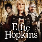 Elfie Hopkins (2012): Released 13th August on DVD & Bluray