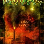 NIGHTMARE FACTORY [2011]  [HCF FRIGHTFEST 2012 SPECIAL]