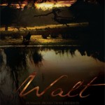 WALT - A Short Film by Randal Plunkett