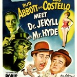 DOC'S JOURNEY INTO UNIVERSAL HORROR 16: ABBOTT AND COSTELLO MEET DR JEKYLL AND MR HYDE / ABBOTT AND COSTELLO MEET THE MUMMY