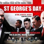 St George's Day (2012) - In selected cinemas now