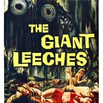 ATTACK OF THE GIANT LEECHES [1959]  [HCF REWIND]