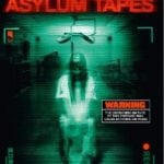 THE ASYLUM TAPES: Out Now To Rent and Buy!