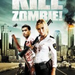 Kill Zombie! (Zombibi) (2012): Released 17th September on DVD