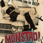 MONSTRO: available on DVD 22nd October