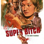 SUPER BITCH [1973]: out on DVD 25th October