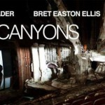 First, rather impressive Grindhouse style trailer arrives for Paul Schrader's sexy thriller 'The Canyons'