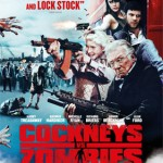 COCKNEYS VS ZOMBIES Shuffling Its Way To DVD and Blu-Ray from 29th October