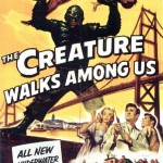 DOC'S JOURNEY INTO UNIVERSAL HORROR 18: THE CREATURE WALKS AMONG US