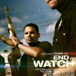 End of Watch (2012): Released 23rd November in UK cinemas