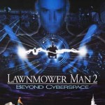 LAWNMOWER MAN 2: BEYOND CYBERSPACE [1996] [HCF REWIND]