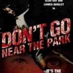 Don't Go Near the Park (AKA Nightstalker) (1979)