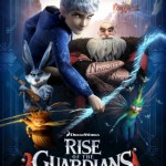 RISE OF THE GUARDIANS: in cinemas now