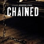 Chained (2012): Released 4th February on DVD & Blu-ray
