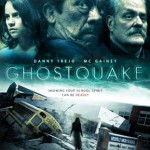 GHOSTQUAKE (2012) [aka HAUNTED HIGH] - On DVD from 21st January