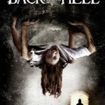 Back From Hell (2011): Out now on DVD