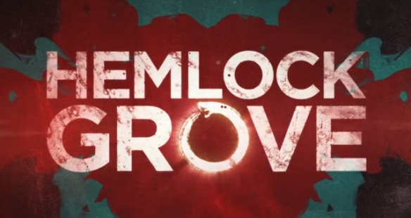 Date for Second Season of HEMLOCK GROVE Announced for Netflix