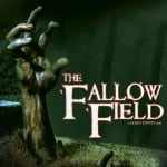 THE FALLOW FIELD [2009] out on DVD 11th March