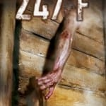247°F (2011): Released 18th March on DVD & Blu-ray