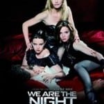We Are the Night (2010): Out now on DVD