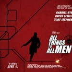 All Things to all Men (2012) Short Review - In Selected Cinemas Now