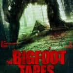 THE BIGFOOT TAPES - On DVD from 6th May