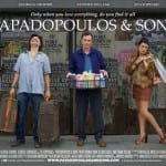 Papadopoulos & Sons (2012) - <Short Review> In Selected Cinemas Now