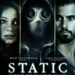 Static - Released on Bluray and DVD on 15th July 2013