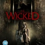 THE WICKED (2013) - On DVD and Blu-Ray from 10th June